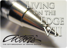 Actors Theatre Grand Rapids Living on the Edge