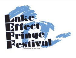Lake Effect Fringe Festival