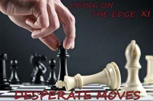 Desperate Moves Photo 2